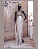 Ilda Bianciotto, Perle d'arte e moda, Ed. MILLE
