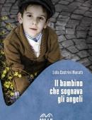 Il bambino che sognava gli angeli