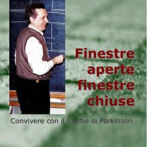 Giorgio Ceragioli, Finestre aperte finestre chiuse, Convivere con il morbo di Parkinson.