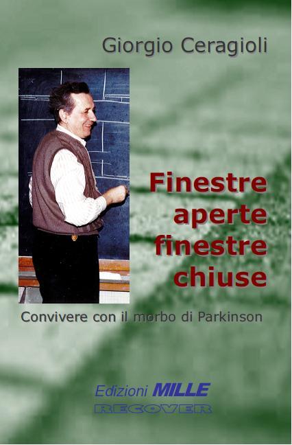 Giorgio Ceragioli, Finestre aperte finestre chiuse - convivere con il morbo di Parkinson