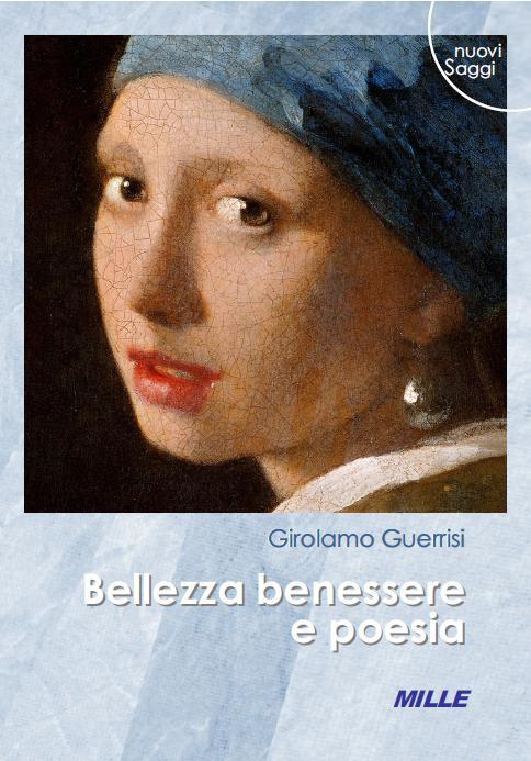 Girolamo Guerrisi, Bellezza benessere e poesia,