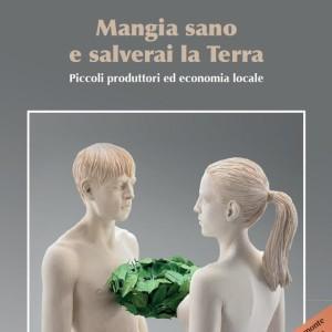 Mangia sano e salverai la Terra