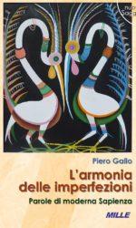 Piero Gallo, L'armonia delle imperfezioni