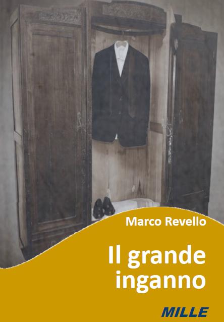 Marco Revello, Il grande inganno