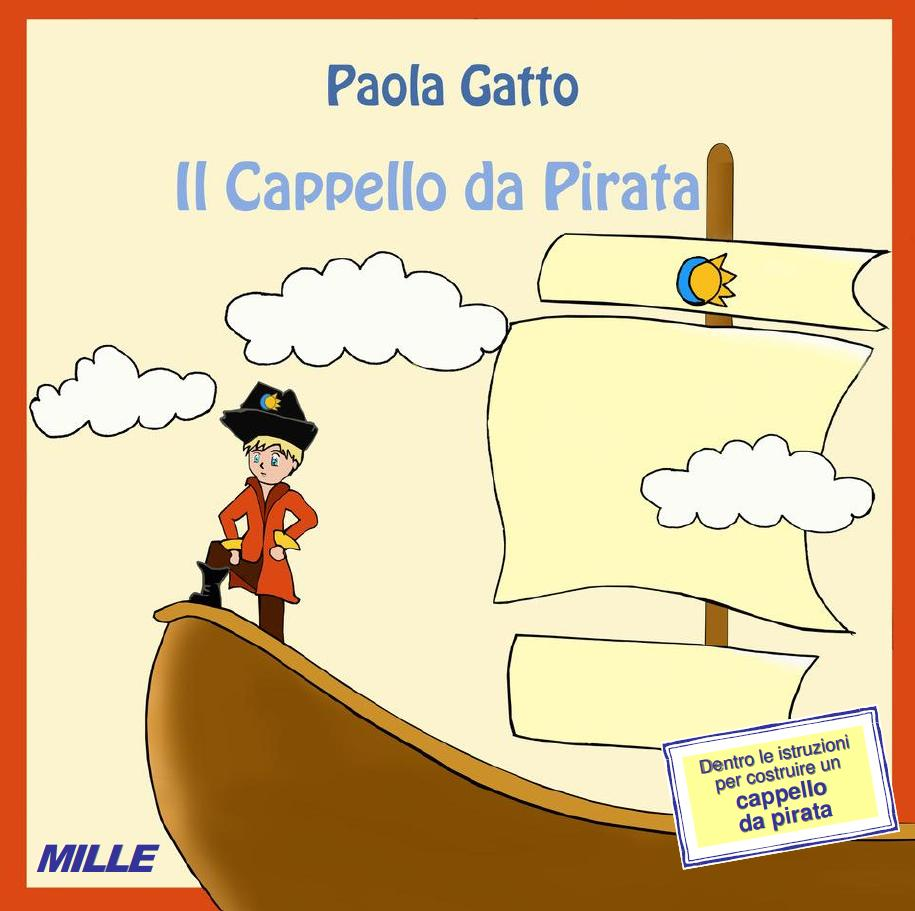 Paola Gatto, Il cappello da pirata