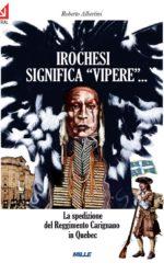 Roberto Albertini, La spedizione del Reggimento Carignano in Quebec