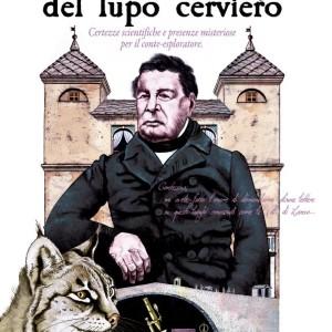 Roberto ALbertini, Certezze scientifiche e presenze misteriose per il conte-esploratore