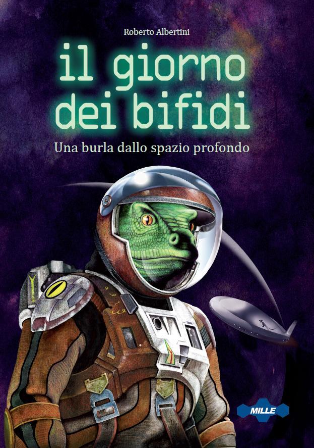 Roberto Albertini, Il giorno dei bifidi - Una burla dallo spazio profondo