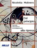 Nicoletta Molinero, Dal principio... accompagnamento alla ripresa, MILLE