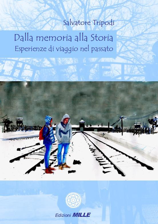 """Giovanni Pistoi scrive a Salvatore Tripodi, autore di """"Dalla memoria alla Storia"""""""