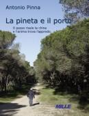 Antonio Pinna, La pineta e il porto