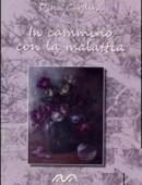 Dina Cardini, In cammino con la malattia